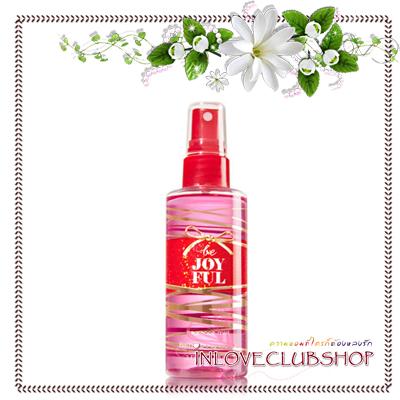 Bath & Body Works / Travel Size Fragrance Mist 88 ml. (Be Joyful)
