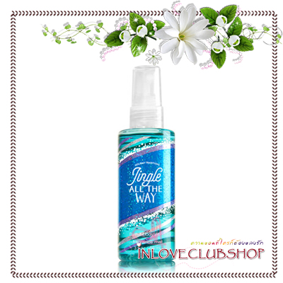 Bath & Body Works / Travel Size Fragrance Mist 88 ml. (Jingle All The Way) *Limited Edition
