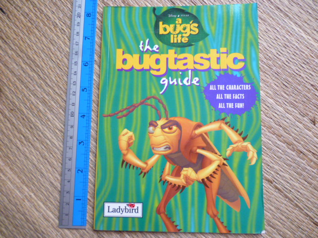 A Bug's Life: the Bugtastic Guide (Disney-Pixar)