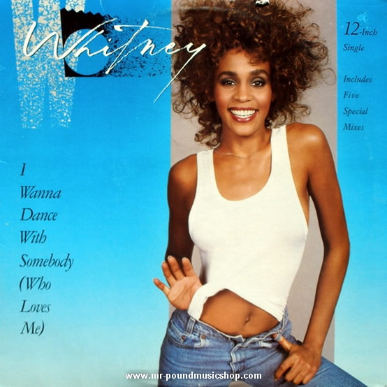 Whitney Houston - I Wanna Dance With Some Body (Who Loves Me)