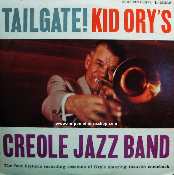 Kid Ory - Tailgate! Kid Ory's Creole Jazz Band