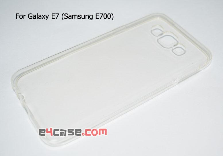 เคส Galaxy E7 (Samsung E700) - เคสยางใส