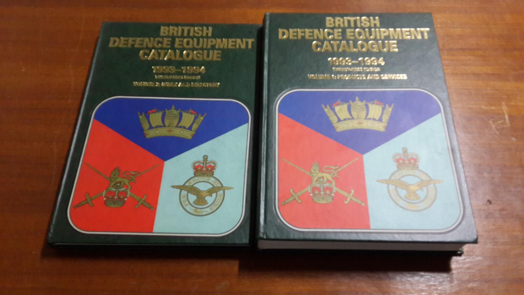 BRITISH DEFENCE EQUIPMENT CATALOGUE 1993-1994 TWENTY-FIRST EDITION : VOLUME 1-2