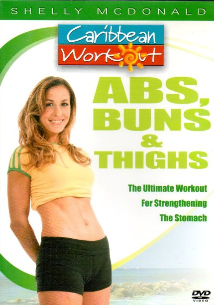 Caribbean Workout Abs Buns & Thighs with Shelly McDonald