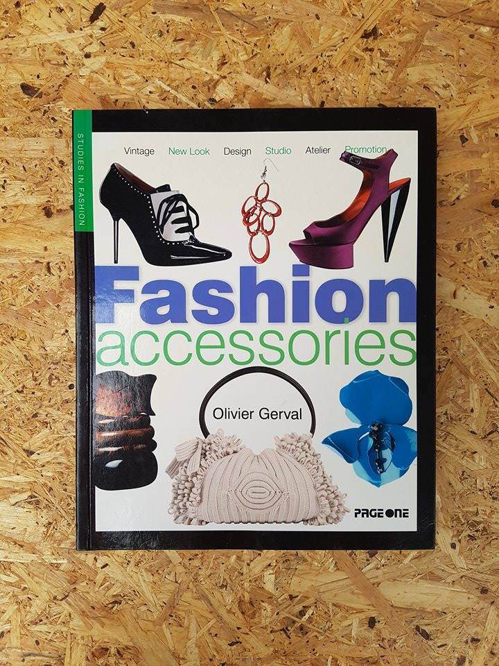 Fashion accessories / Olivier Gerval