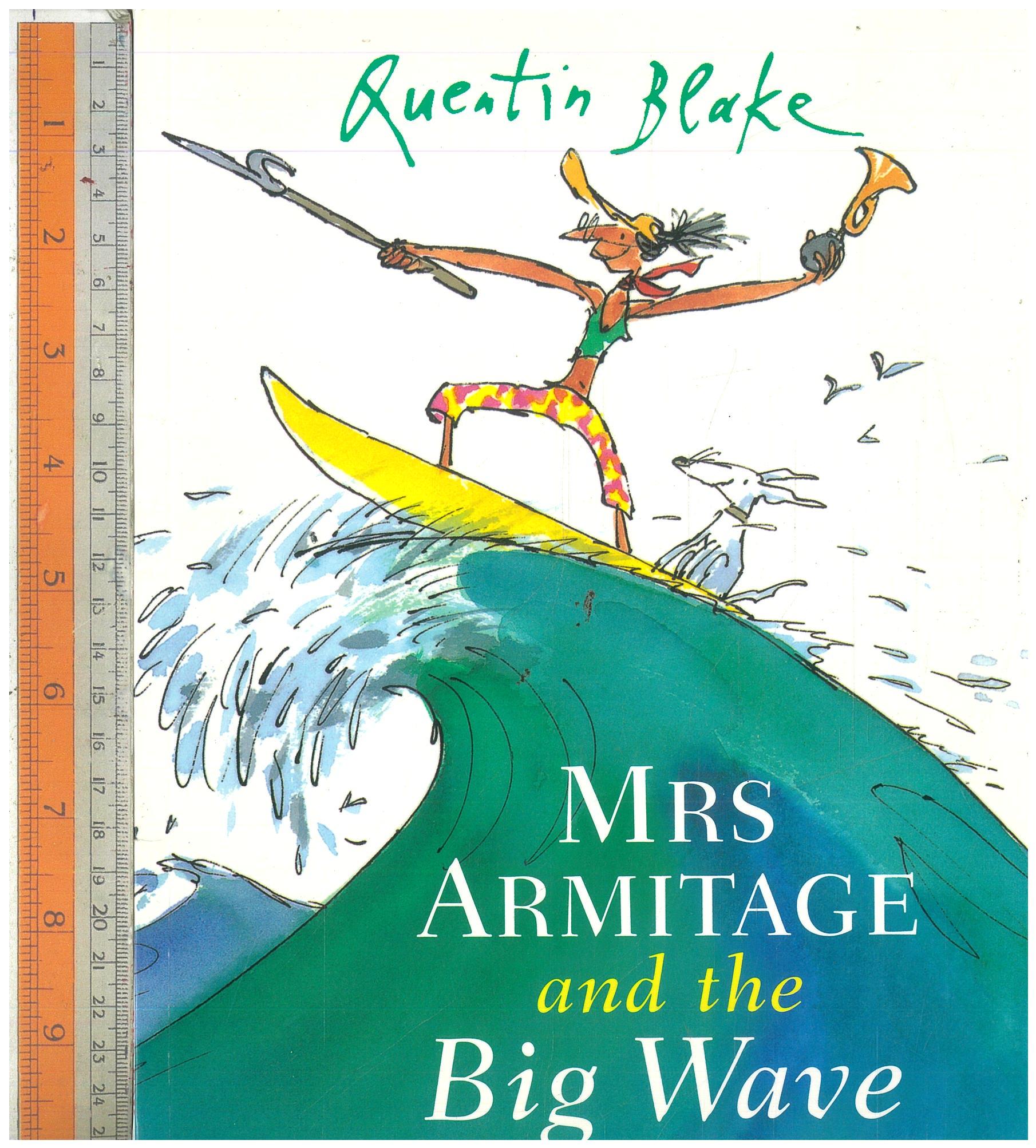 Mrs Armitage and Big Wave