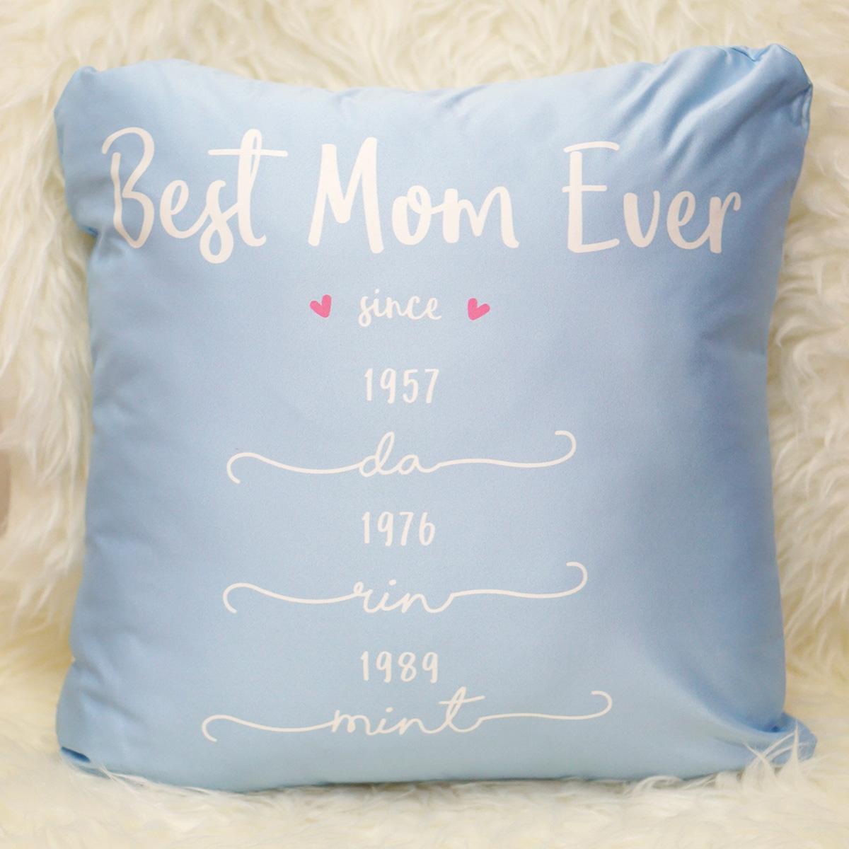 หมอนอิงสั่งทำใส่ชื่อ ลาย Best Mom Ever