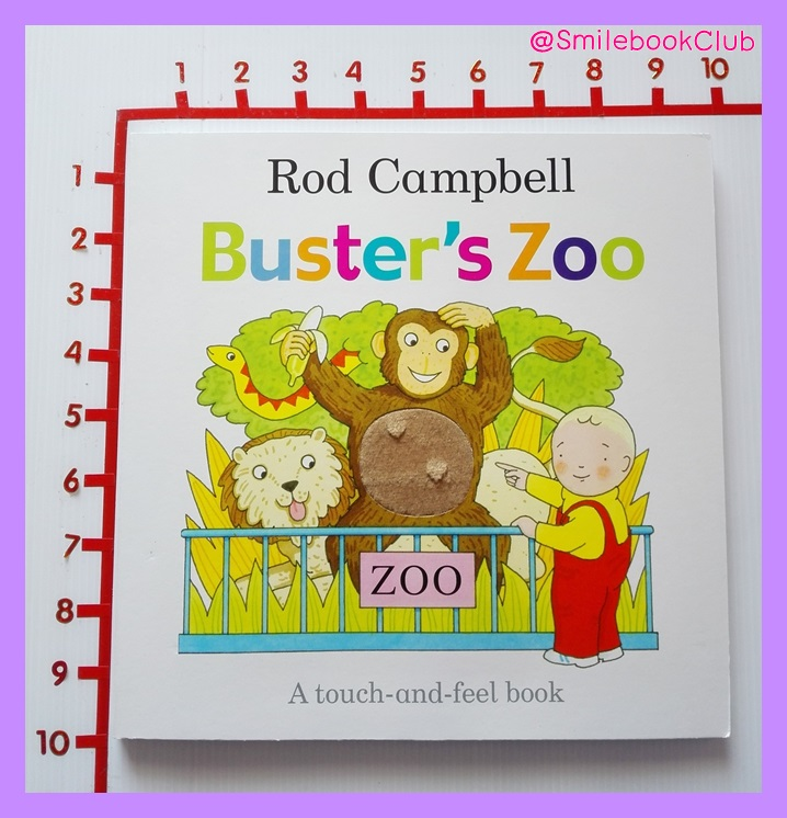 Buster's Zoo : A touch-and-feel book