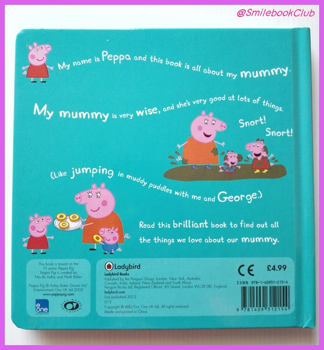 My Mummy : Peppa Pig