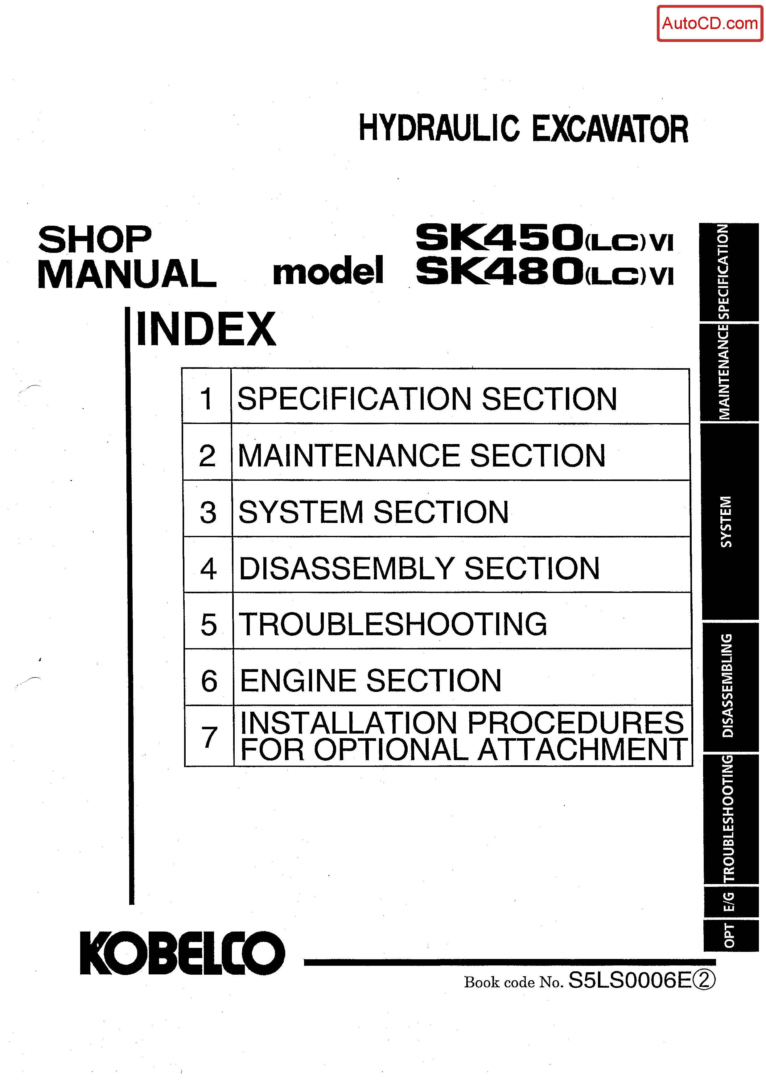 หนังสือ คู่มือซ่อม Kobelco Hydraulic Excavator SK450(LC)-VI , SK480(LC)-VI (ข้อมูลทั่วไป ค่าสเปคต่างๆ วงจรไฟฟ้า วงจรไฮดรอลิกส์)