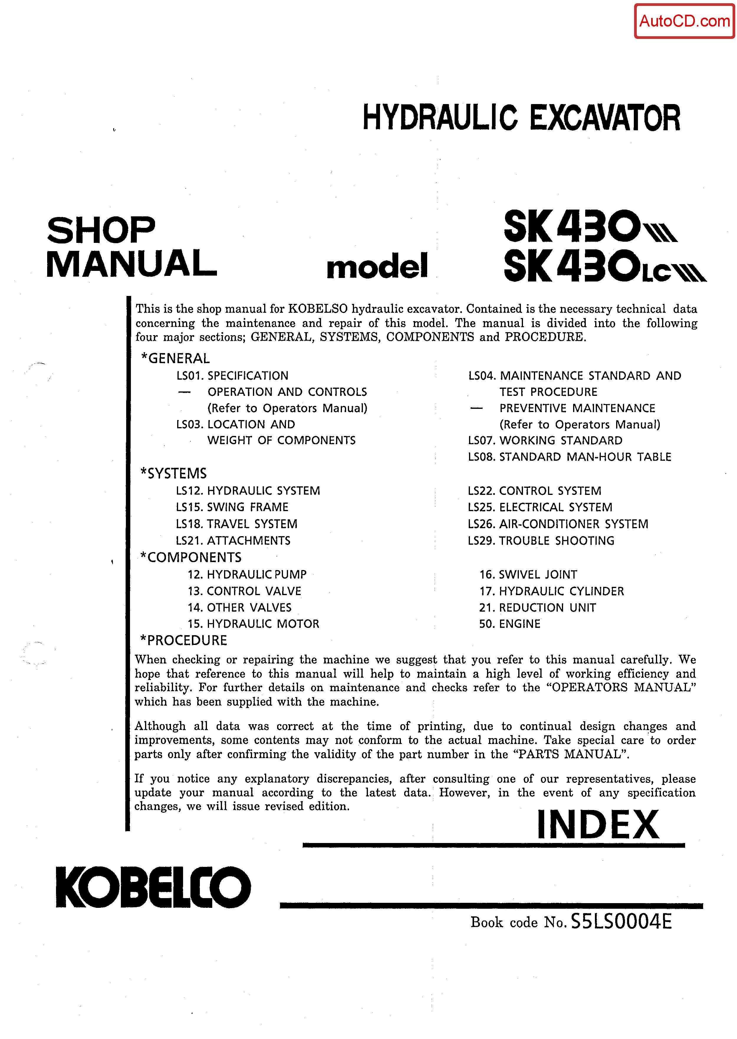 หนังสือ คู่มือซ่อม Kobelco Hydraulic Excavator SK430-III , SK430(LC)-III (ข้อมูลทั่วไป ค่าสเปคต่างๆ วงจรไฟฟ้า วงจรไฮดรอลิกส์)