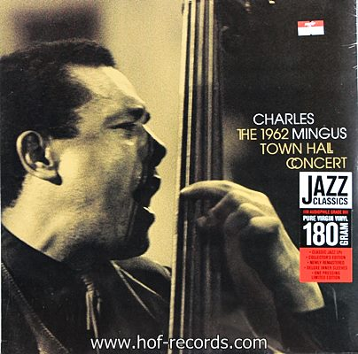Charles Mingus - The 1962 Town Hall Concert 1lp