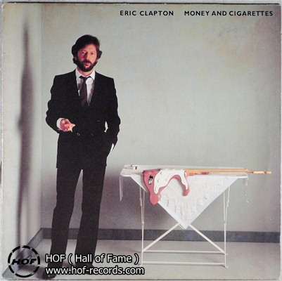 Eric Clapton - Money and Cigarettes 1 LP